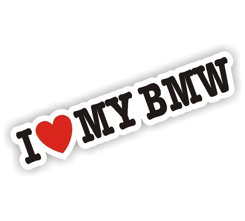 Car stickers for walls - I Love My Bmw