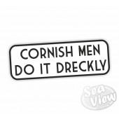 Cornish Men Do It Dreckly White Sticker