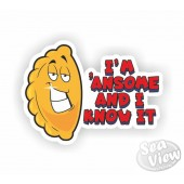 I'm 'Ansome And I Know It Pasty Sticker
