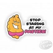 Stop Staring At My Pasties Sticker