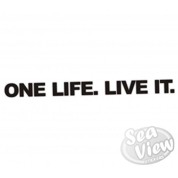 One Life Live It Sticker